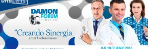 Damon Forum México 2016: Creando Sinergia Entre Profesionales